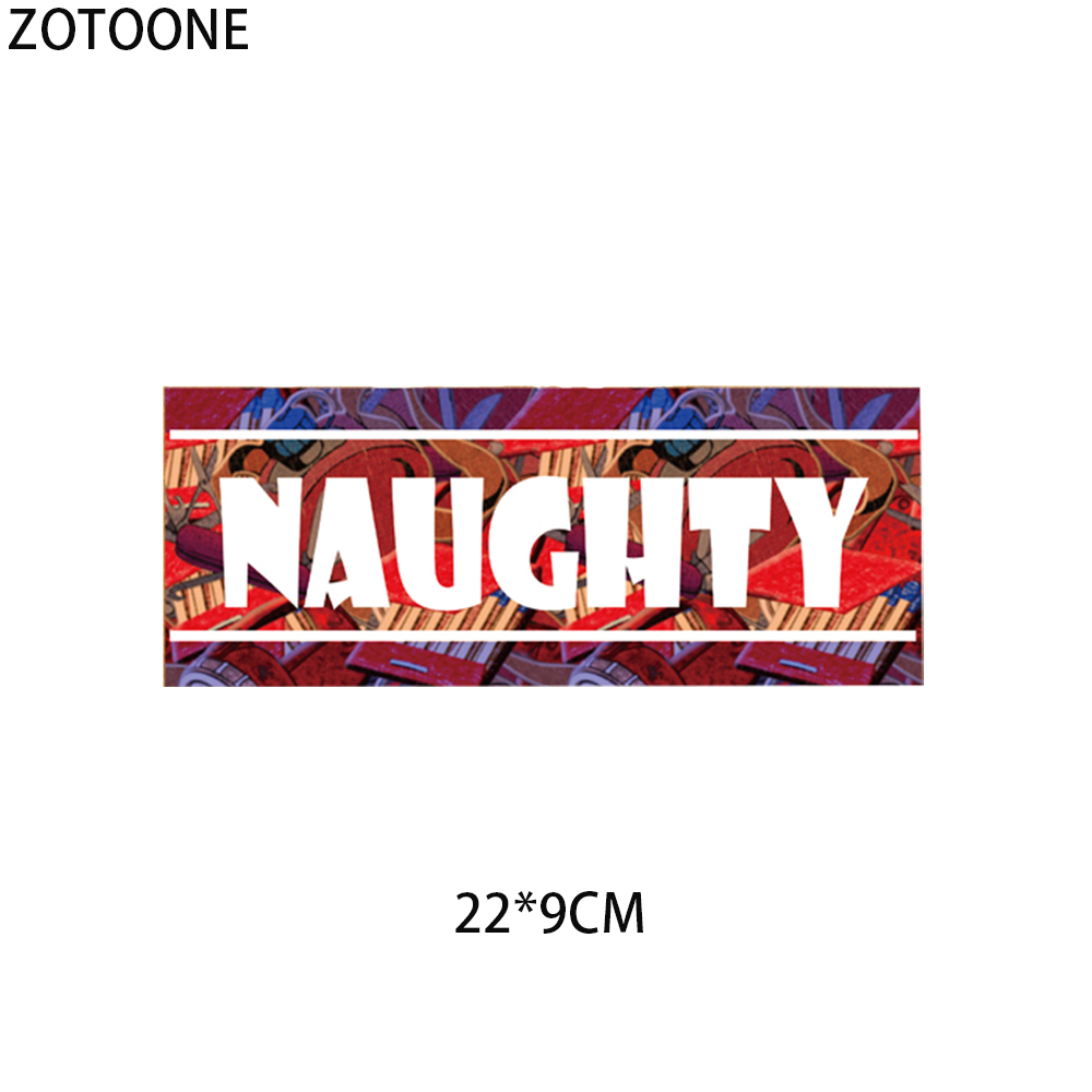 ZOTOONE Naughty Patches on Clothes DIY Letter Print on T Shirt Dresses Simple Heat Transfer Vinyl Applique Thermal on Sweatshirt in Patches from Home Garden