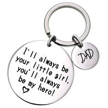 Dad Mom I'll Always Be Your Little Girl,You'll Always Be My Hero Keychain Daddy Family Father's Day Gifts Keyring