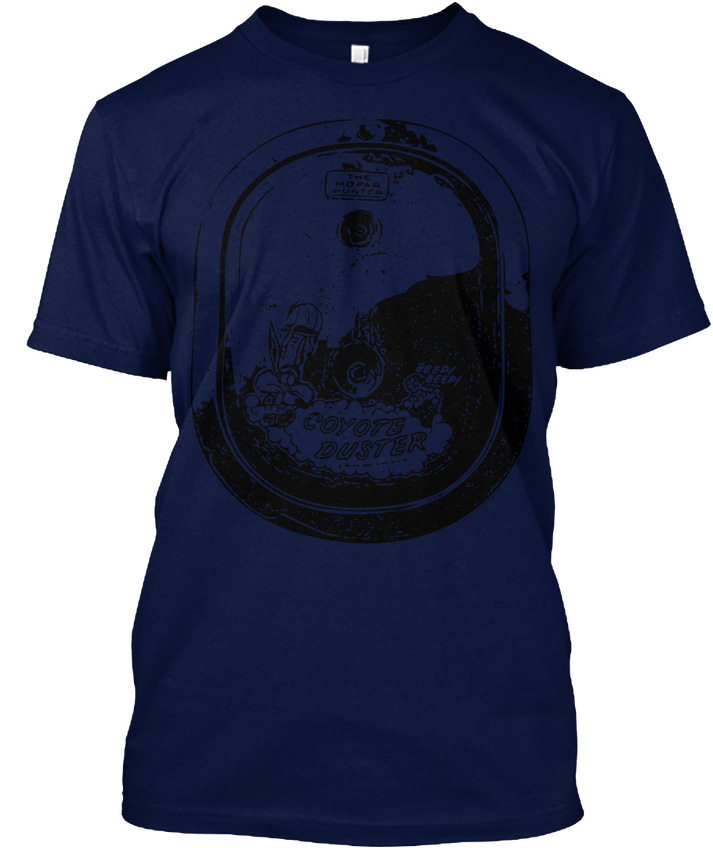 Coyote Duster - The Mopar Hunter popular Tagless Tee T-Shirt
