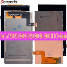 100% Tested for Caterpillar CAT S60 S30 S31 S40 S41 S50 S61 S60 LTE LCD DIsplay Replacement for CAT