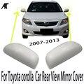 Наружное зеркало заднего вида корпус для Toyota corolla 2007-2013 Автомобильная крышка зеркала заднего вида 87945-02910 87915-02910