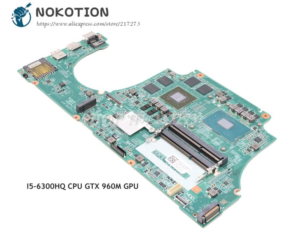 NOKOTION For Dell Inspiron 15 7559 Laptop Motherboard CN-0NXYWD 0NXYWD DAAM9AMB8D0 Main Board I5-6300HQ CPU GTX 960M GPUNOKOTION For Dell Inspiron 15 7559 Laptop Motherboard CN-0NXYWD 0NXYWD DAAM9AMB8D0 Main Board I5-6300HQ CPU GTX 960M GPU