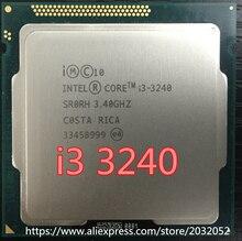 lntel I3-3240 i3 3240 CPU 3.4 GHz 3M LGA1155 55W desktop Dual Core SR0RH CPU (working 100% Free Shipping)