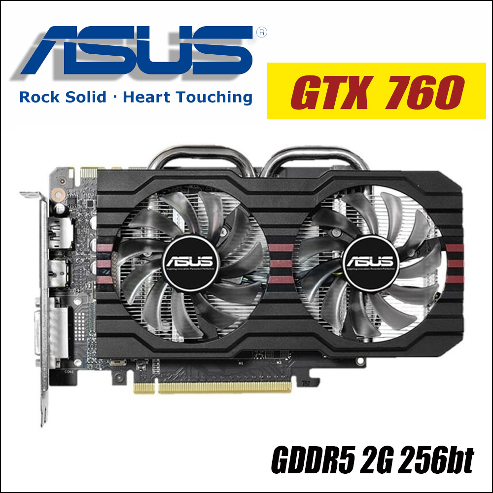 ASUS tarjeta gráfica de vídeo originales usados GTX 760 2 GB 256Bit GDDR5 tarjetas de vídeo para nVIDIA VGA tarjetas Geforce GTX760 HDMI Dvi 1050
