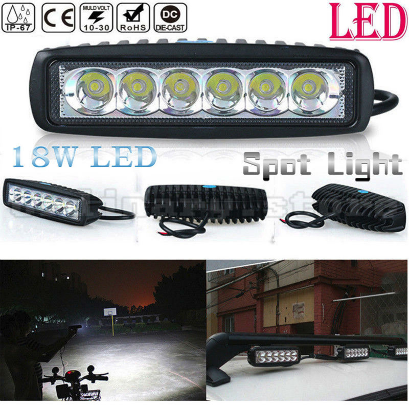 Super Bright 18W 6 LED Car Auto Truck Offroad SUV 4WD ATV Boat Bar Work Light Driving Fog Spot Night Safety Lamp Waterproof new 12v 60w led light bar for work indicators driving offroad boat car tractor truck 4x4 suv atv super bright cree chip 6000k