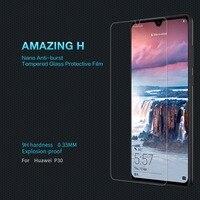 Huawei P30 Glass Huawei P30 Screen Protector NILLKIN Amazing H Nanometer Anti-Explosion Transparent HD clear protective film