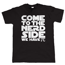 Come To The Nerd Side, We Have Pi, Mens Funny T Shirt - Gamer Gift Him
