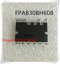 5PCS/LOT  FPAB30BH60 FPAB30BH60B MODULE