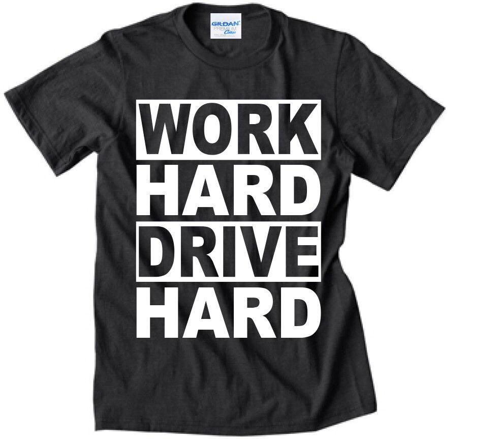 2018 New Brand T Shirt work Hard Drive Hard - Jdm Apparel Black T-Shirt, Turbo Keychain Tee Shirt Ideas