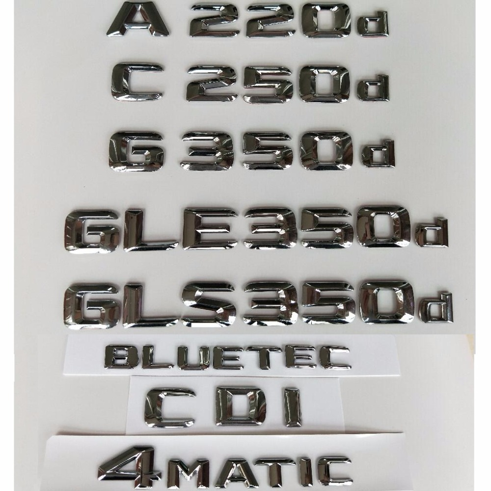 Chrome Letters Emblems Badges for Mercedes Benz A220d C220d C250d CLA180d CLS350d E200d E350d <font><b>E220d</b></font> G350d 4MATIC CDI BLUETEC image