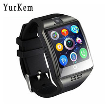 2018 Smart Watch Q18 Android Phone call reloj with Touch Screen whatsapp SIM camera Bluetooth smartwatch men for Samsung Huawei(China)