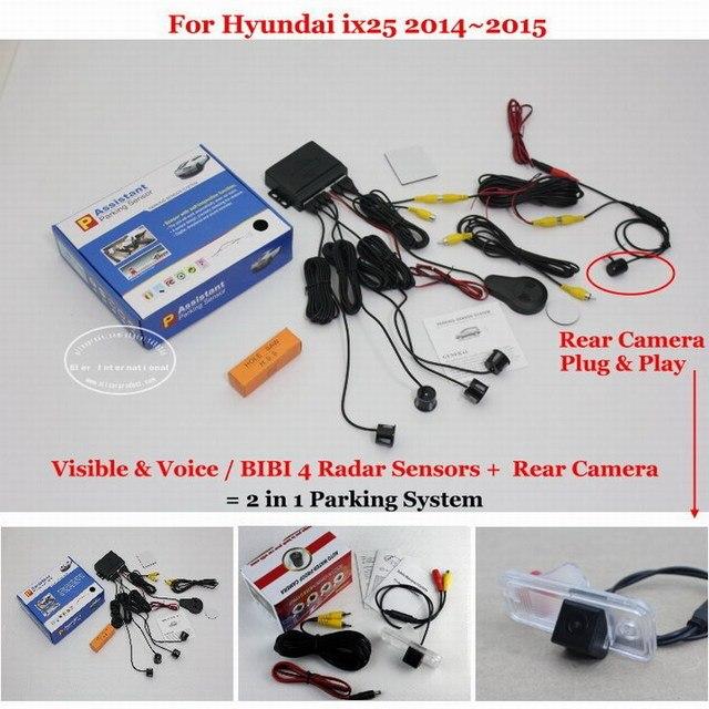 For Hyundai ix25 2014~2015 - Car Parking Sensors + Rear View Camera = 2 in 1 Visual / BIBI Alarm Parking System