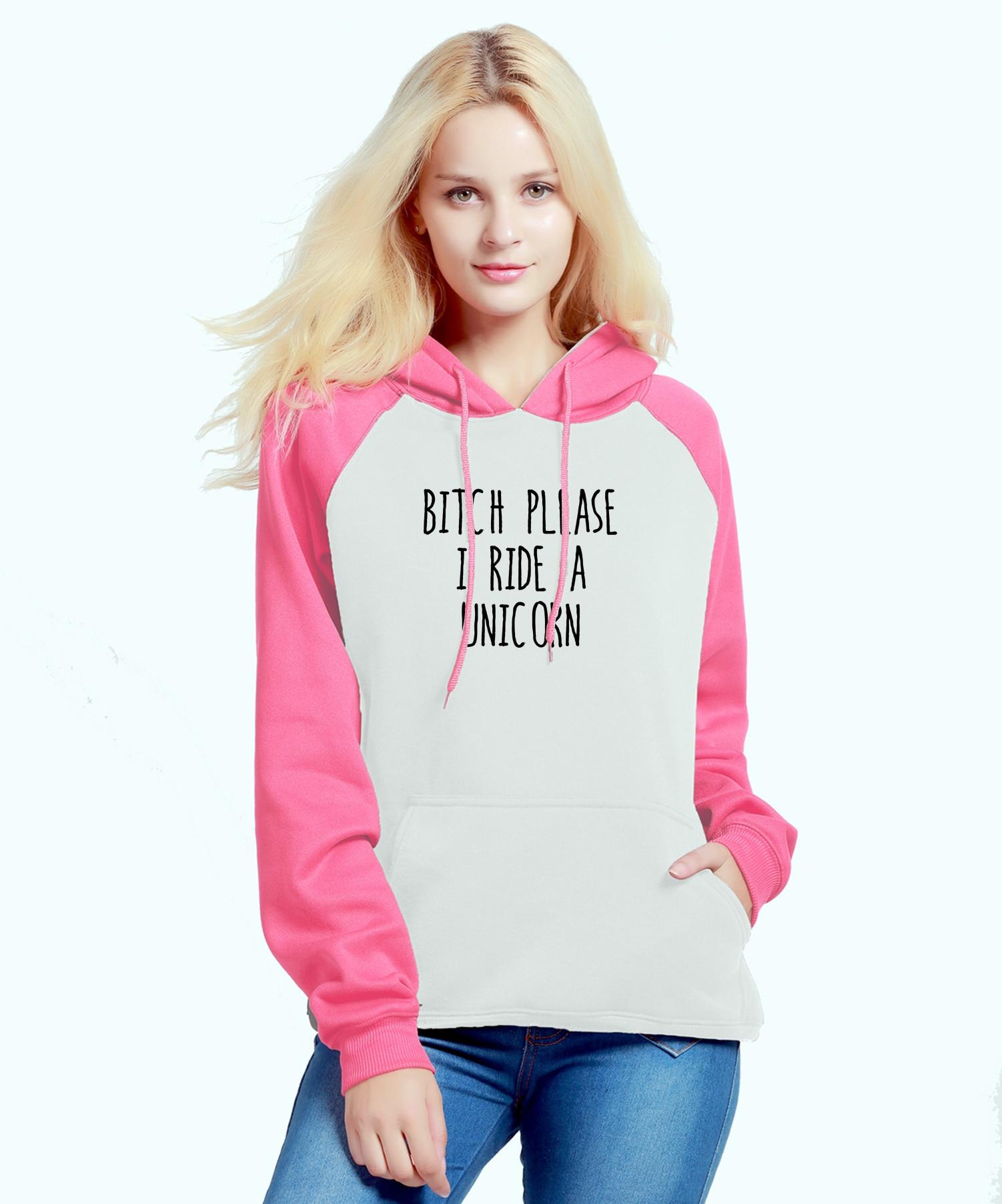 New Fashion Women's Sportswear Pink Kawaii Hoody 2019 Autumn Winter Raglan Sweatshirt Print BITCH PLEASE I RIDE A UNICORN Hoodie