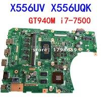 i7 7500 4GB GT940M REV 3.1/3.0 DDR4 X556UV X556UQK motherboard for ASUS X556U X556UJ X556UF X556UR laptop motherboard Mainboard