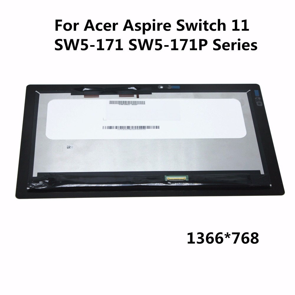 Original 11.6 inch LCD Display Touch Screen Panel Digitiser Assembly For Acer Aspire Switch 11 SW5-171 SW5-171P Series 1366*768 for acer aspire v3 571g lcd screen led display 1366 768 hd glossy