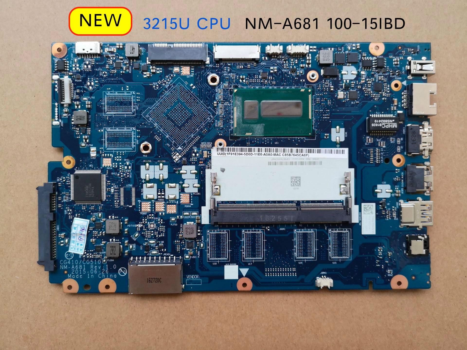 Tested Original CG410 CG510 NM-A681 Mainboard For Lenovo Ideapad 100-15IBD 100 15IBD Laptop Motherboard 3215U CPU