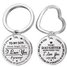 Moda paslanmaz çelik anahtarlık kazınmış oğlum kızı sonsuza aşk anne anahtarlık anahtar zincirleri Charm aşk kolye takı hediye