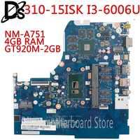 KEFU NM-A751 motherboard for Lenovo 310-15ISK 510-15ISK laptop motherboard For I3-6006U/I3-6100U 4GB RAM GT920M-2GB Test OK