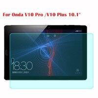 Screen Guard For Onda V10 Pro V10 Plus 10 1 Tablet 9H Tablet Tempered Glass Screen