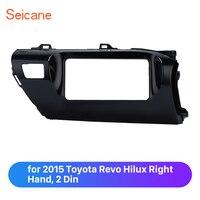 Marco de ajuste estéreo de doble Din de Seicane para 2015 Toyota Revo Hilux Placa de Panel de Fascia de mano derecha