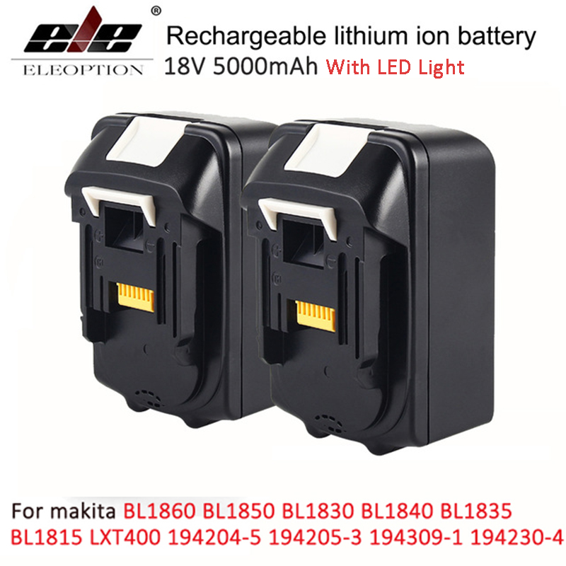 ELE ELEOPTION 2PCS 18V 5000mAh with LED Indicator Li-ion Replacement Battery for Makita BL1850 BL1830 BL1840 194205-3 Battery bl1840 electric drill battery 18v 4000mah for makita 194205 3 194309 1 bl1845 bl1830 bl1445 bl1460 18v 4 0ah li ion battery