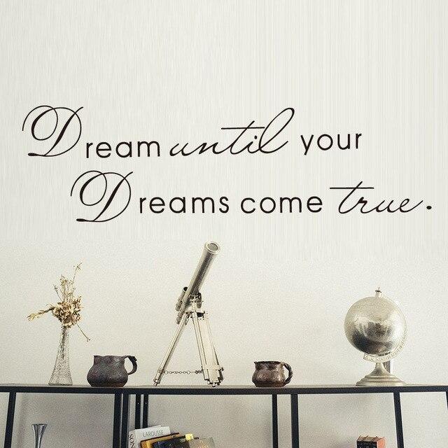 Traum Bis Sie Ihre Träume Wahr Inspirierende Sprüche Wand Aufkleber