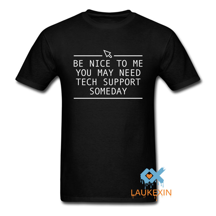 Funny Tech Support Printed Mens Womens T-Shirt Novelty Gift Tee Computer Geek Smart Harajuku Cool Summer Style Camisetas Shirt image