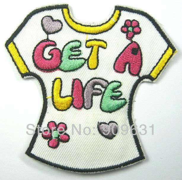 Hot ! Free shipping Tee Skirt of Get a Life iron on applique or Sew on fashion embroidery applique patches cartoon garment