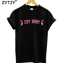 Cry Baby crybaby Pink Letters Print Women tshirt Cotton Casual Funny tS