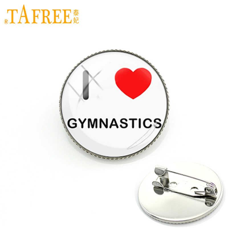 TAFREE I Love гимнастическая брошь Express like gym просто и напрямую булавки Мода ручной работы стекло кабошон Винтаж ювелирные изделия NS558