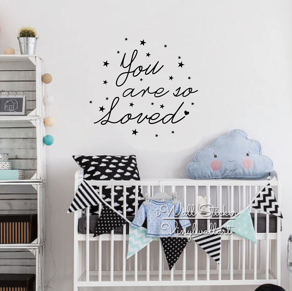 You Are So Loved Quote Wall Stickers Baby Nursery Love Quote Wall Decal Love Lettering Children Room Wall Decor Cut Vinyl Q270 in Wall Stickers from Home Garden