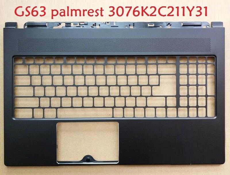 Laptop palmrest For MSI GS63 S63VR MS-16K2 Stealth pro New/GP72 2QE 2QD GL72 MS-1793 MS-1793A MS-1791 New