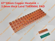 67*18mm Copper Heatsink+3.0mm thick for Laird THERMAL PAD Thin Copper M.2 NGFF 2280 PCI-E NVME Solid State Disk SSD Radiator