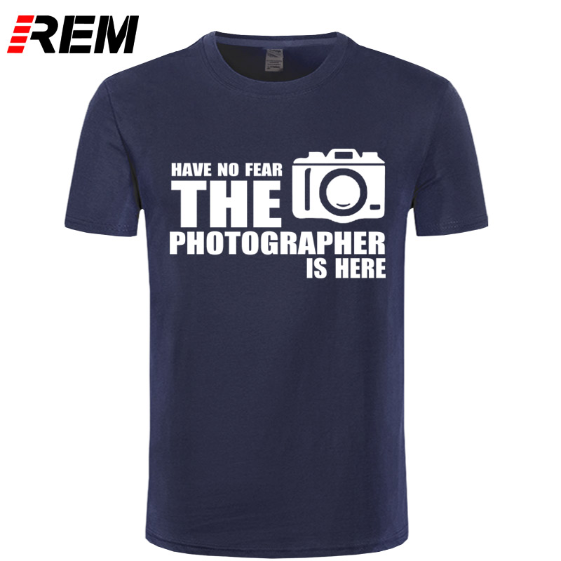 REM Have No Fear The Photographer Is Here Custom Funny Printed T Shirt Men Cotton Short  ...
