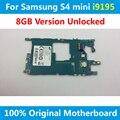 Ue versão 100% motherboard original para samsung galaxy s4 mini i9195 8 gb bom trabalho desbloqueado placa lógica mainboard com batatas fritas