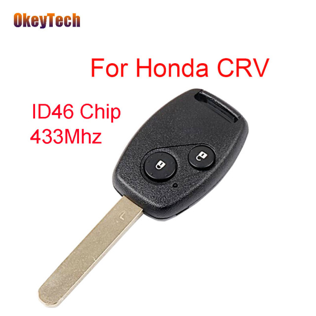 US $10 21 23% OFF|OkeyTech 2 Buttons for Honda 433Mhz ID46 Chip Remote  Control Auto Car Key Fob Replacement Uncut Blade for Honda CRV Remote  Key-in