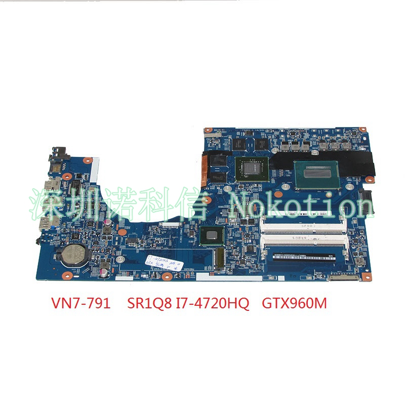Carte mère NOKOTION pour carte mère d'ordinateur portable Acer aspire VN7-791 448.02G07.001M NBMUT11002 SR1Q8 I7-4720HQ CPU GTX960M carte vidéo
