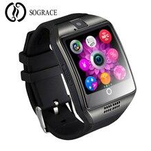Купить с кэшбэком SOGRACE Smart Watches for Men Phone Call Camera Clock Passometer Q18 for IOS iPhone Xiaomi Samsung HUAWEI Android Smart Phone