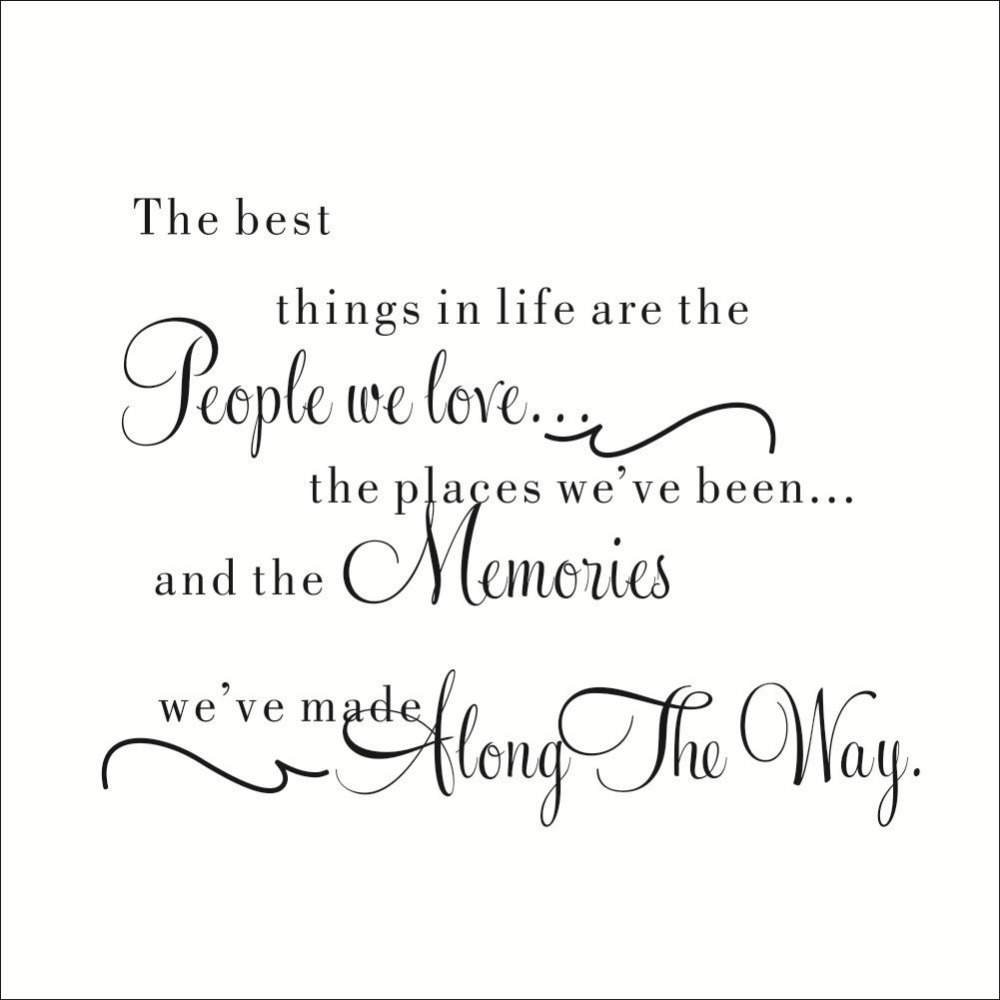 Quotes About Memories And Love New The Best Things In Life Vinyl Wall Decals Love Memories Wall