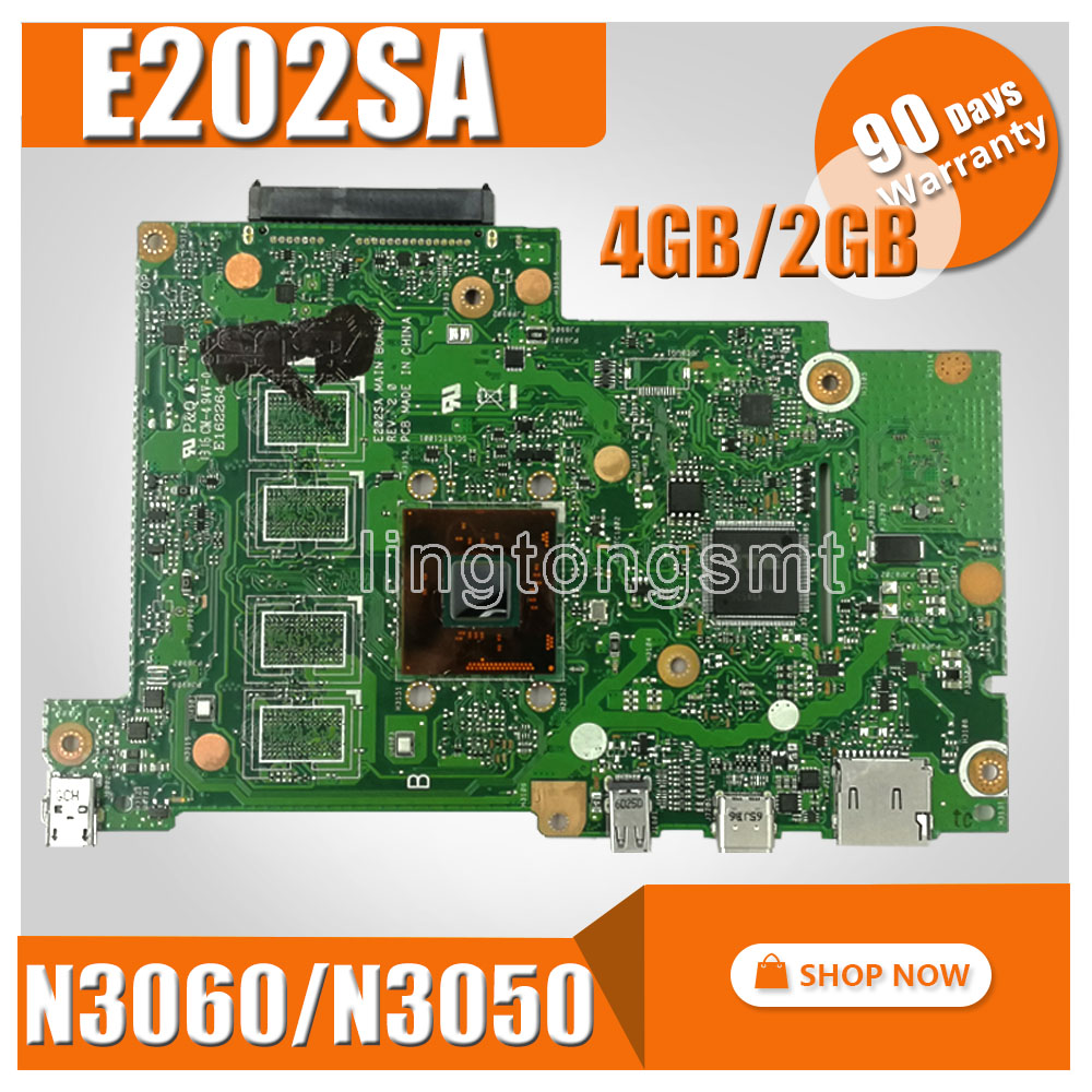 N3050/N3060-CPU 2GB/4GB-RAM E202SA mainboard For ASUS E202S E202SA laptop motherboard Tested Working for asus x200ca laptop motherboard with 2117u ram 4gb rev2 1 main board 60nb02x0 mb4020 100% working
