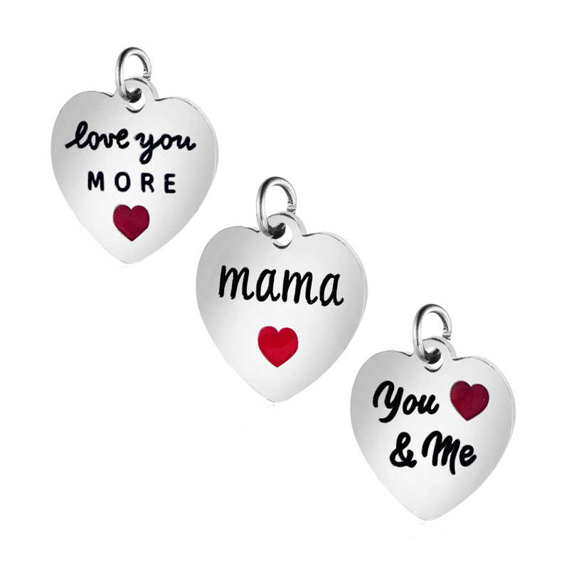 5pcs/Lot 316L Stainless Steel Charms Love you more Mama Charms Pendants for Jewelry Making Bracelet DIY Handmade Accessories