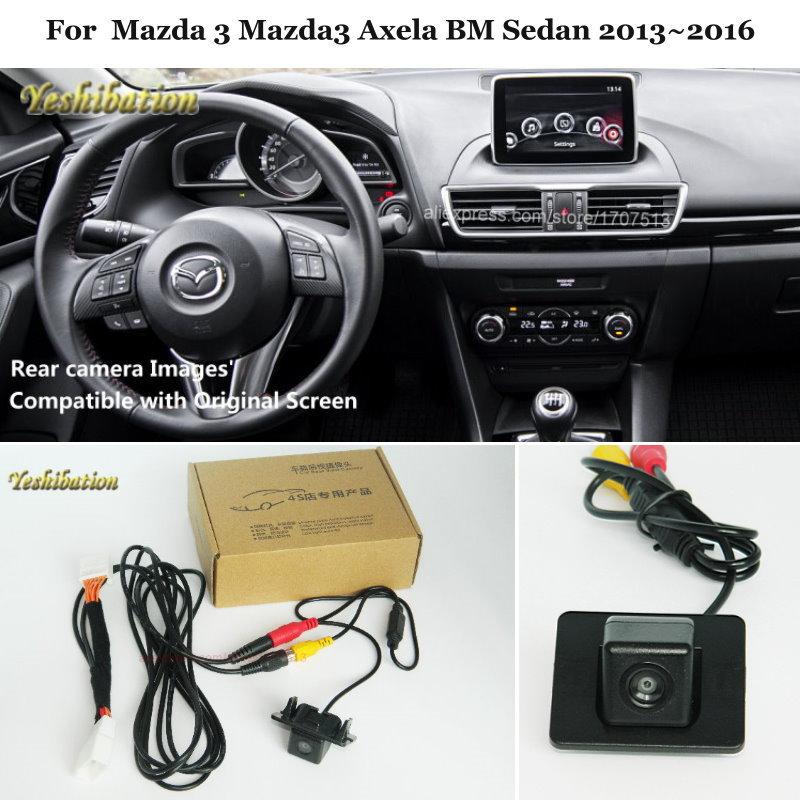 Yeshibation Back Up Reverse Camera For Mazda 3 Mazda3 Axela BM Sedan 2013~2016   Car Rear View Camera Sets RCA & Original Screen-in Vehicle Camera from Automobiles & Motorcycles    1
