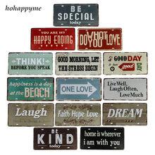 Hohappyme reír lema de vida estaño signos Bar Pub Cafe casa decoración paredes de hogar Vintage PLACA de Metal Rerto placa cartel 15*30 cm