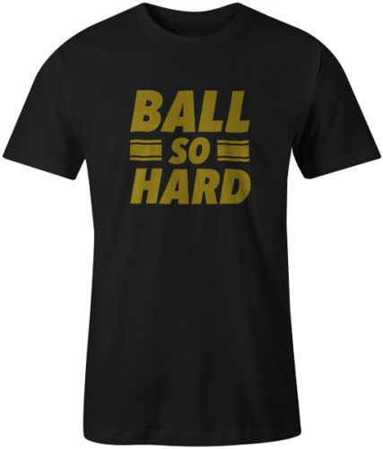 Ball So Hard Quote Music Kanye West Jay Z Hip Hop Tee T-Shirt Top Mens New T Shirts Funny Tops Tee New Unisex Funny Tops image