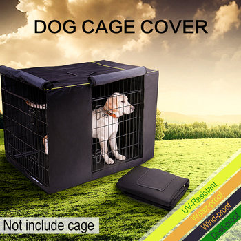 Dog Kennel Cover Oxford Durable Waterproof Windproof Dustproof Pet Dog Cat Kennel Cage Crate Cover Without Kennel Pet Accessory