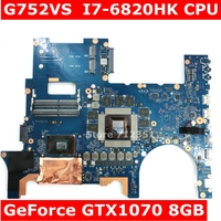ROG G752VS i7 6820HK CPU GTX1070 8GB mainboard REV2.1 For ASUS G752V G752VS G752VM laptop motherboard 100% Tested free shipping