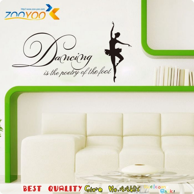 Dancing Is Poetry Of The Foot Quotes Wall Decals, Ballet Dream Dancer Bedroom  Wall Stickers