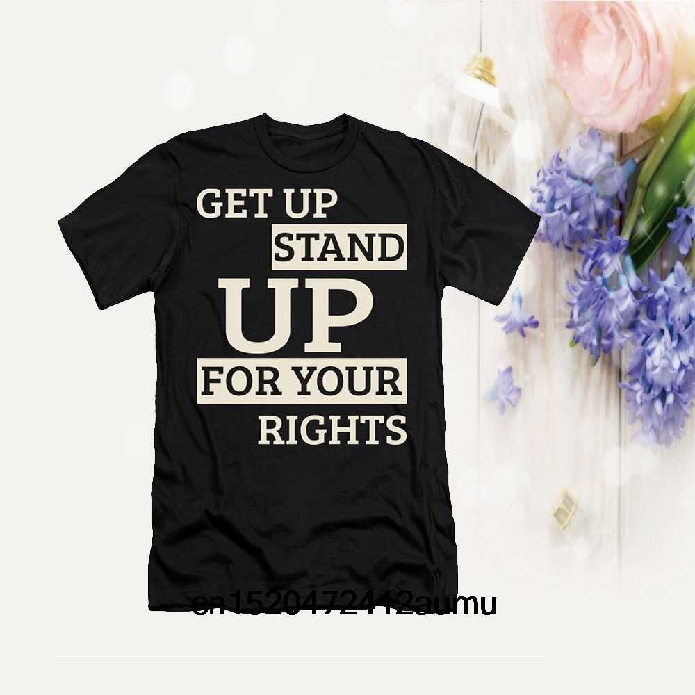 Get Up Stand Up for Your Rights Men's Black T Shirt