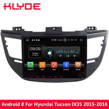 "KLYDE 10.1"" Android 8.0 Octa Core 4GB RAM 32GB ROM Car DVD Multimedia Player Radio For Hyundai Tucson IX35 2015 2016 2017 2018"