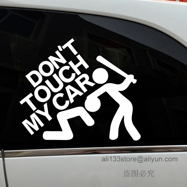 Dont touch my car funny warning car truck vinyl decal sticker die cut no